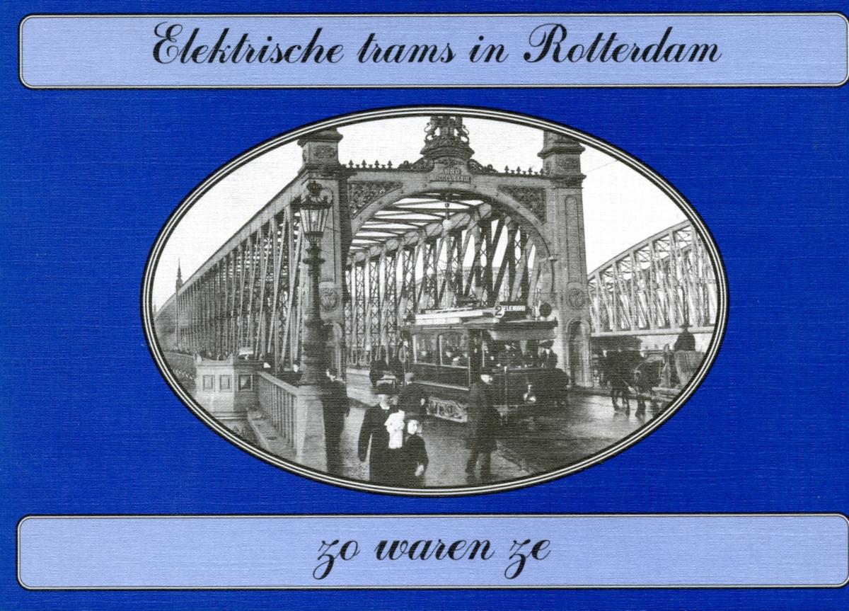 Elektrische-trams-in-Rotterdam-zo-waren-ze