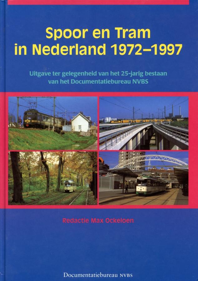 Spoor-en-Tram-in-Nederland-1972-1997