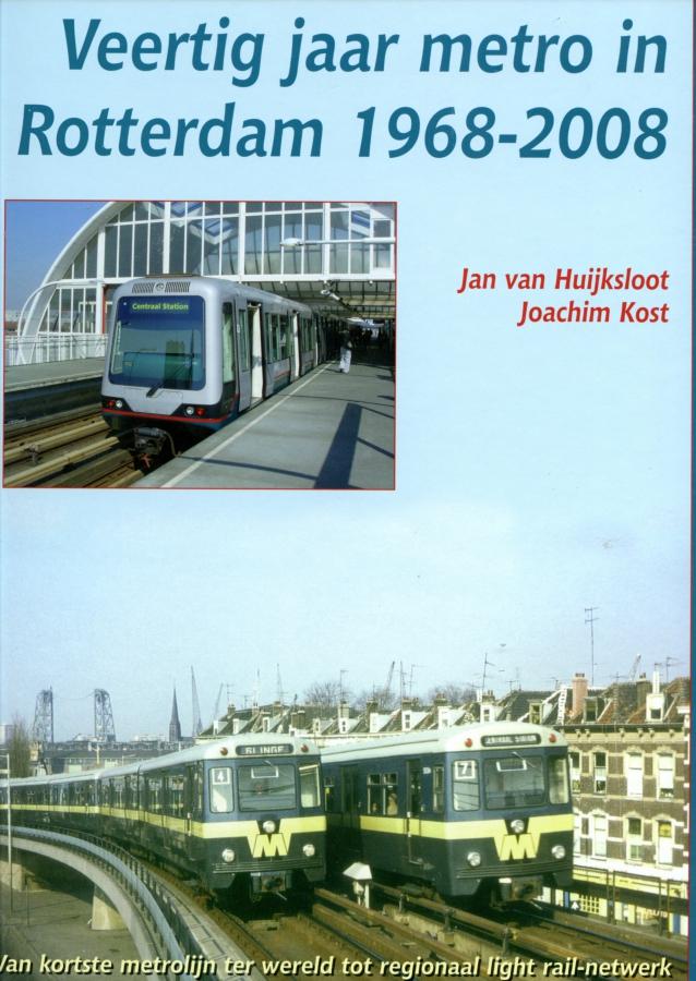 Veertig-jaar-metro-in-Rotterdam-1968-2008