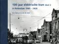 100-jaar-elektrische-tram-in-Rotterdam-1905-2005-deel-2