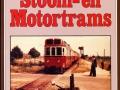De-nadagen-van-Neerlands-Stoom-en-Motortrams