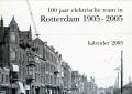 100-jaar-elektrische-tram-in-Rotterdam-kalender-2005