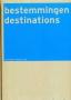 Bestemmingen-destinations