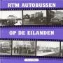 RTM-autobussen-op-de-eilanden-deel-1