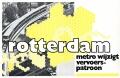Rotterdam metro wijzigt vervoerspatroon